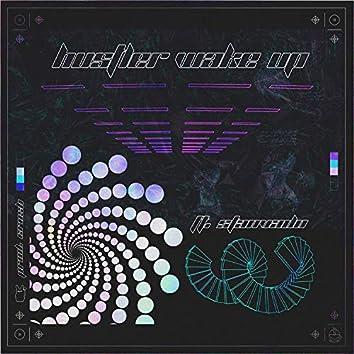 Hustler Wake Up (feat. Stanvado)