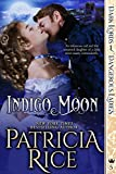 Indigo Moon: Dark Lords and Dangerous Ladies #5