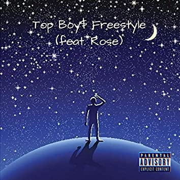 Top boy$ Freestyle (feat. Rose)