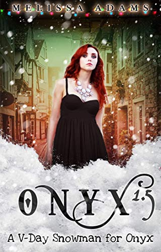 A V-Day Snowman for Onyx: Onyx 1.5 (Jewels Cafe)