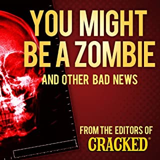 You Might Be a Zombie and Other Bad News audiobook cover art
