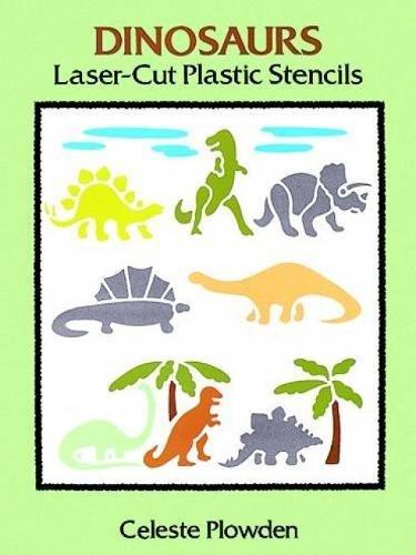 Dinosaurs Laser-Cut Plastic Stencils (Laser-Cut Stencils)