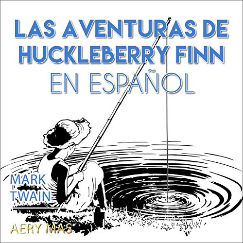 『Las Aventuras de Huckleberry Finn [The Adventures of Huckleberry Finn]』のカバーアート