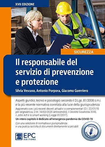 Il responsabile del servizio di prevenzione e protezione. Nuova ediz.