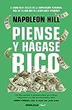 Piense y hágase rico: La riqueza y la realización personal al alcance de todos (Spanish Edition)