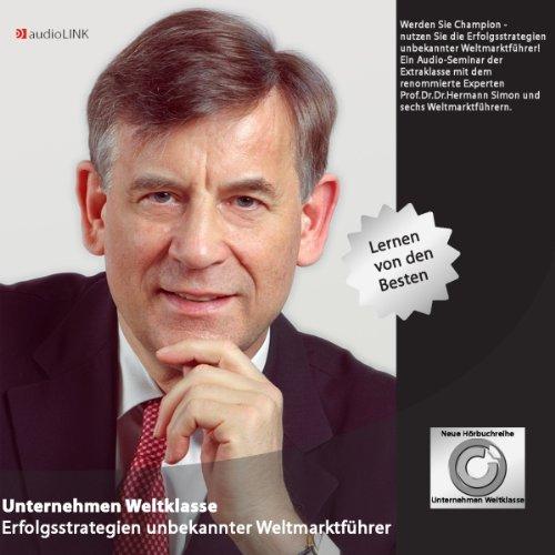 Unternehmen Weltklasse. Erfolgsstrategien unbekannter Weltmarktführer Titelbild