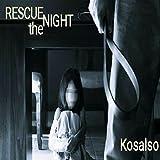 Rescue the Night