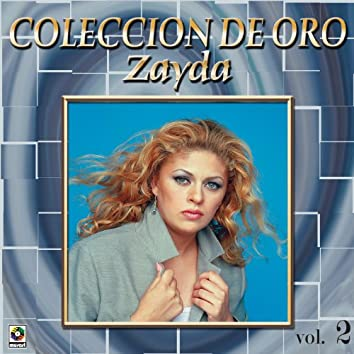 Zayda, Coleccion de Oro, Vol.2