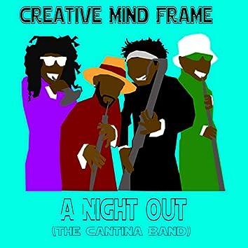 A Night Out (The Cantina Band) [feat. Kadesh Flow, Ohm-I & el Gun Legro]