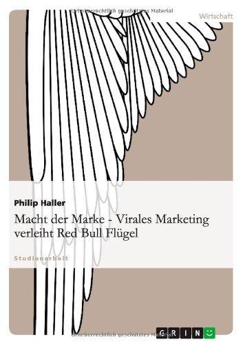 Macht der Marke - Virales Marketing verleiht Red Bull Flügel