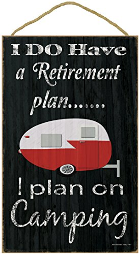Retirement Plan Camping Plaque
