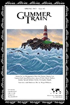 Glimmer Train Stories, #82 1595530312 Book Cover