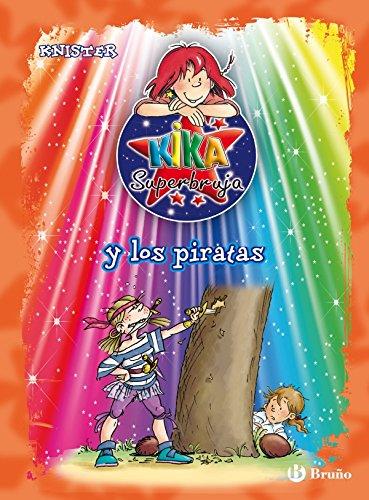 Kika Superbruja y los piratas (Castellano - A PARTIR DE 8 AÑOS - PERSONAJES - Kika Superbruja nº 2)