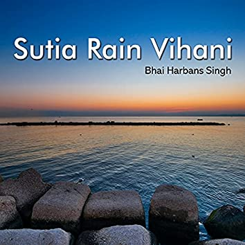 Sutia Rain Vihani (Shabad Gurbani Kirtan)