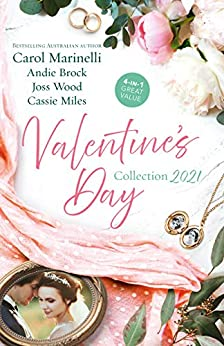 Valentine's Day Collection 2021/Seduced by the Heart Surgeon/The Last Heir of Monterrato/Reunited...and Pregnant/Snowed In (The Hollywood Hills Clinic) by [Carol Marinelli, Cassie Miles, Joss Wood, Andie Brock]