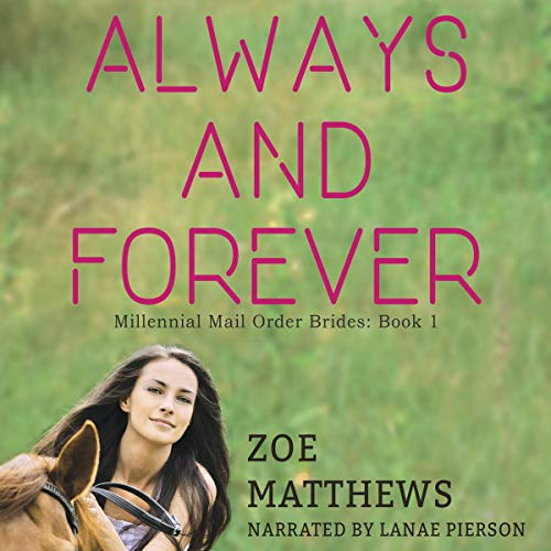 Always and Forever: A Sweet Western Contemporary Romance audiobook cover art