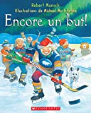 Encore un but! (French Edition)