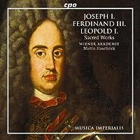 Joseph I; Ferdinand III; Leopold I: Sacred Works /Wiener Akademie * Haselbock (2002-05-01)