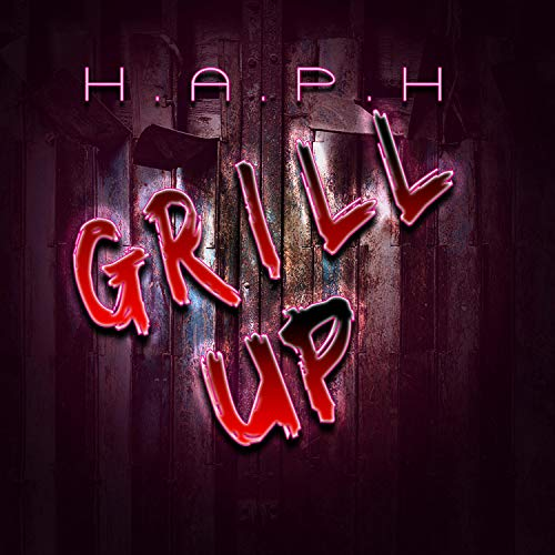 Grill Up [Explicit]