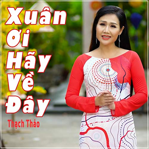 Xuan Oi Hay Ve Day