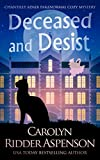 Deceased and Desist: A Chantilly Adair Paranormal Cozy Mystery (The Chantilly Adair Paranormal Cozy Mystery Series Book 5) (Kindle Edition)