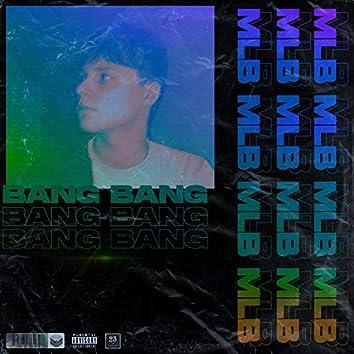 Bang (NOUVEL EP DISPO)