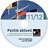 Politik aktuell 11/12 neu Lehrermaterial