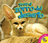 El zorro del desierto (Yo soy) (Spanish Edition)