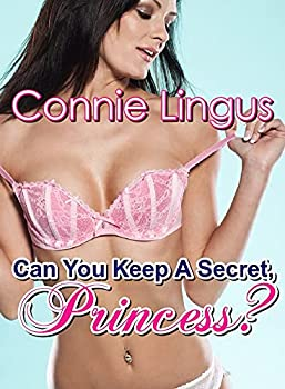 Can You Keep A Secret Princess?