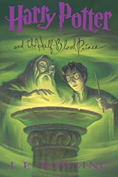 [J.K. Rowling]のHarry Potter and the Half-Blood Prince (Harry Potter, Book 6)