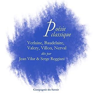 Couverture de Poésie classique : Verlaine, Baudelaire, Valéry, Villon, Nerval