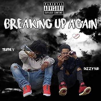 Breaking up again