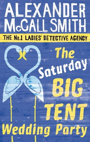 The Saturday Big Tent Wedding Party (No. 1 Ladies' Detective Agency series Book 12) (English Edition)