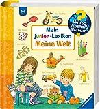 Mein junior-Lexikon: Meine Welt (Wieso? Weshalb? Warum? Sonderband) - Frauke Nahrgang