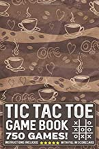 Tic Tac Toe Game Book 750 Puzzles: Coffee Drinker With Instructions and Scorecard Travel Size