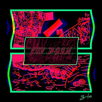 LUV PAIN (feat. Zzz & Leno)