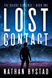 Lost Contact (The Bridge Sequence Book One) (English Edition)