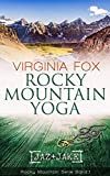 Virginia Fox: Rocky Mountain Yoga (Rocky Mountain Serie 1)