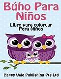 Búho Para Niños: Libro para colorear Para Niños