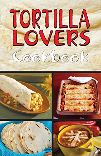 Tortilla Lovers Ckbk