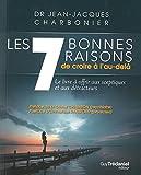 Les 7 bonnes raisons de croire en l'au-delà - Format Kindle - 9782813211484 - 11,99 €