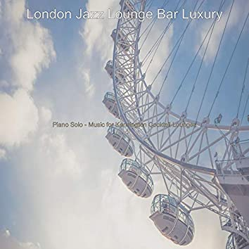 Piano Solo - Music for Kensington Cocktail Lounges