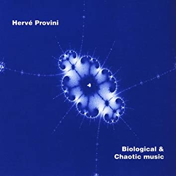 Biological & Chaotic Music
