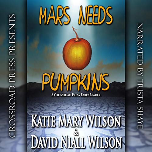 Mars Needs Pumpkins audiobook cover art