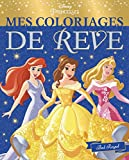 DISNEY PRINCESSES - Mes Coloriages de Rêve - Bal Royal