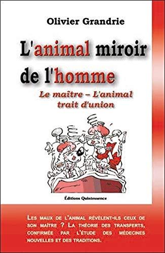 L'animal miroir de l'homme : Le maître - L'animal Trait d'union