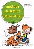 Boule et Bill - Méthode de lecture, CP (Coffret de 2 volumes) de Charles Astruc,Jocelyne Girard ( 8 avril 1987 )