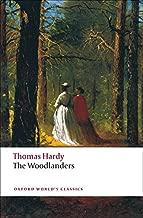 The woodlanders (أكسفورد في العالم Classics)
