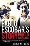Pablo Escobar's Story 3: Narcos Fall