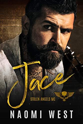 Jace: A Motorcycle Club Romance (Stolen Angels MC)